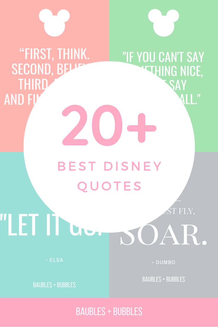 20+ Best Disney Qutoes | Baubles + Bubbles Blog