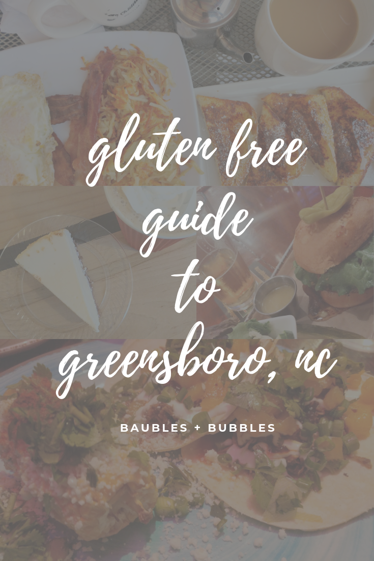 Gluten Free Guide to Greensboro, NC | Baubles + Bubbles Blog