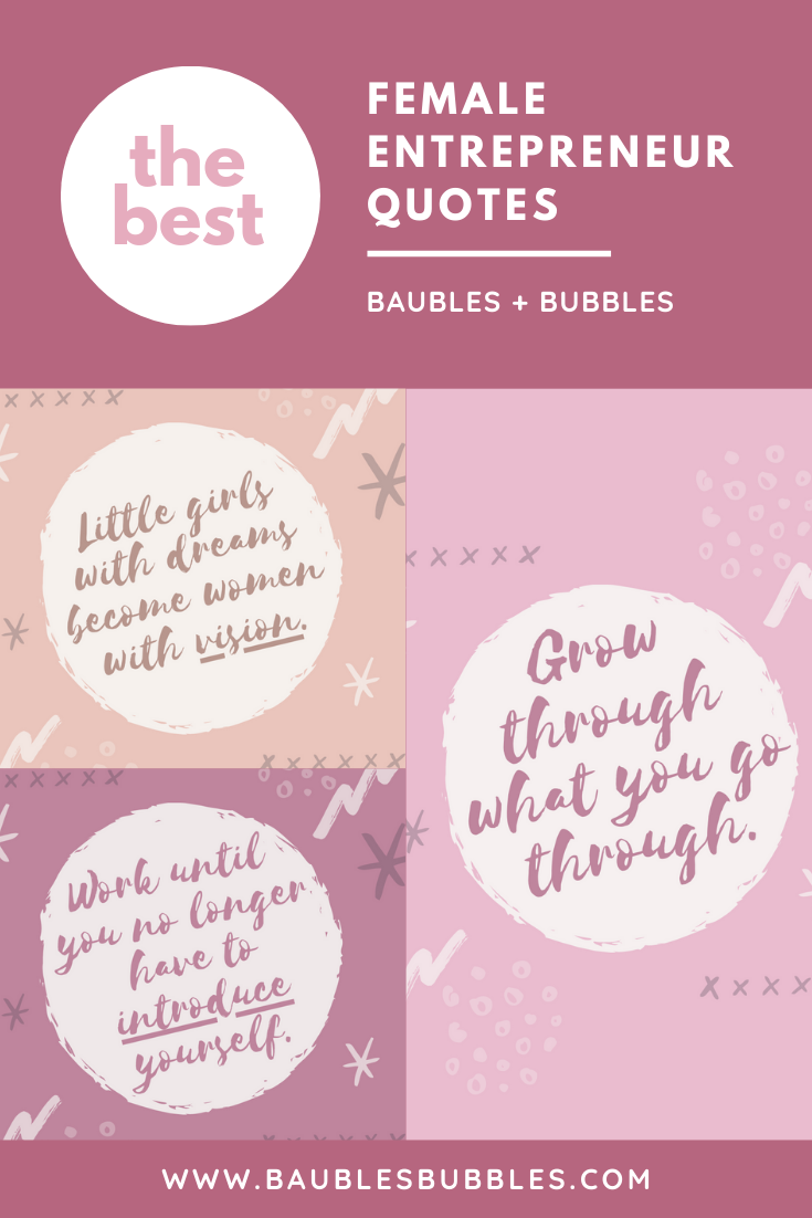 Fav Female Entrepreneur Quotes | Baubles + Bubbles Blog