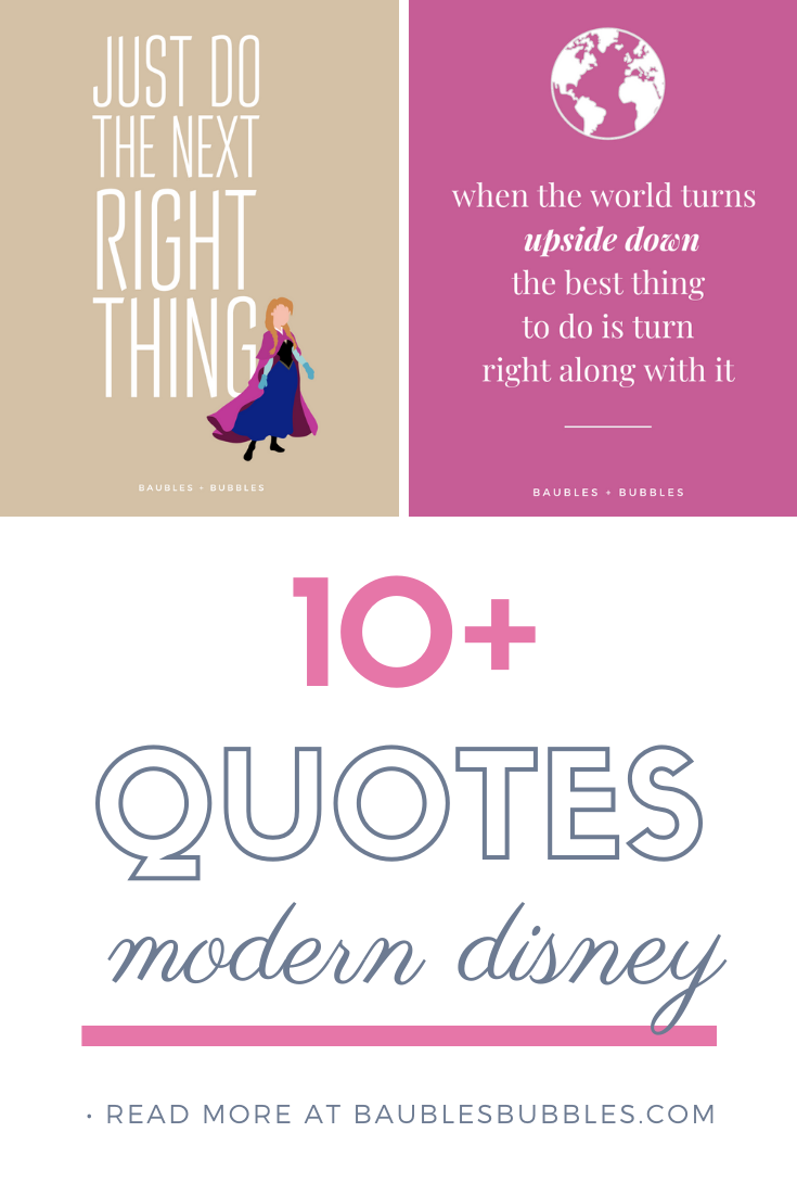 10+ Modern Disney Quotes - Baubles + Bubbles