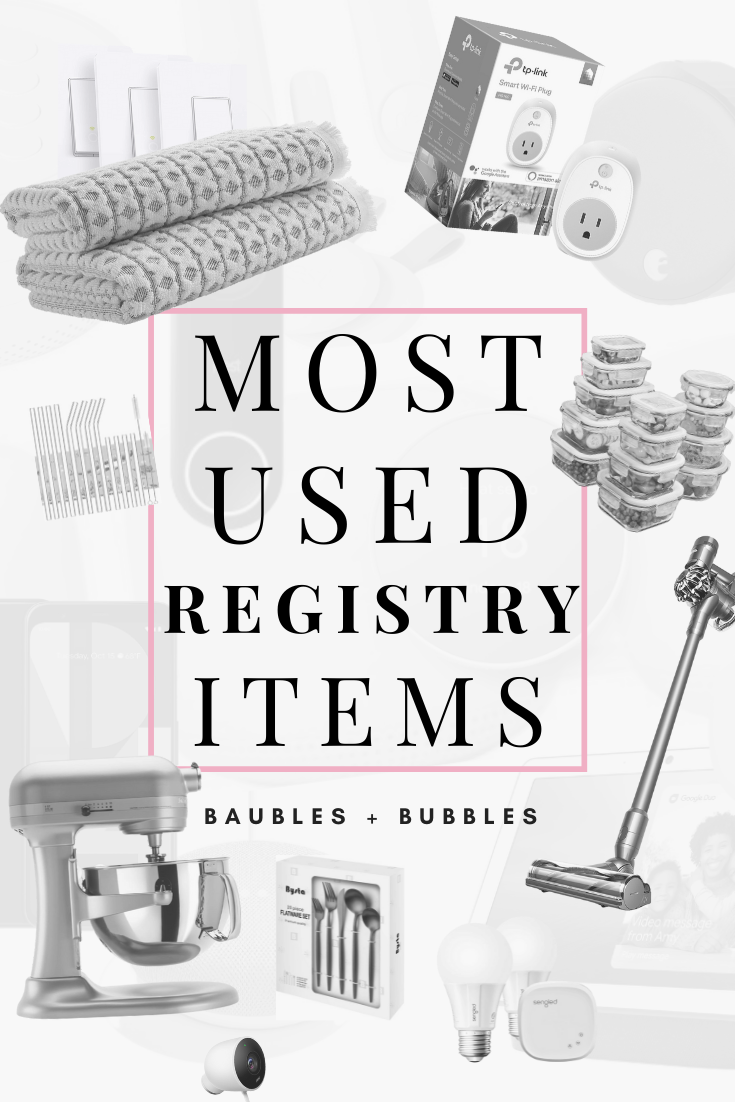 Most Used Registry Items | Baubles + Bubbles
